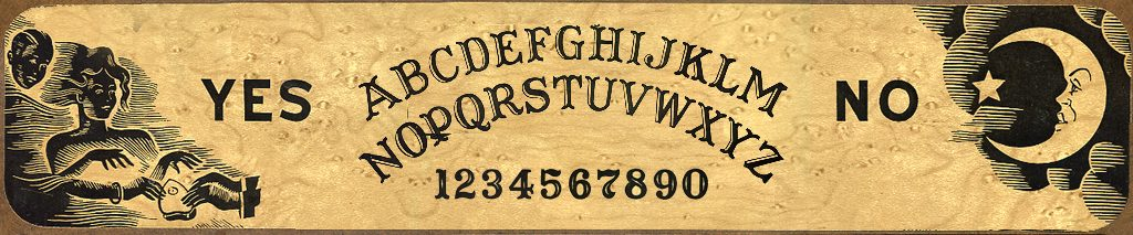 Chris Chelser Contact ouija board